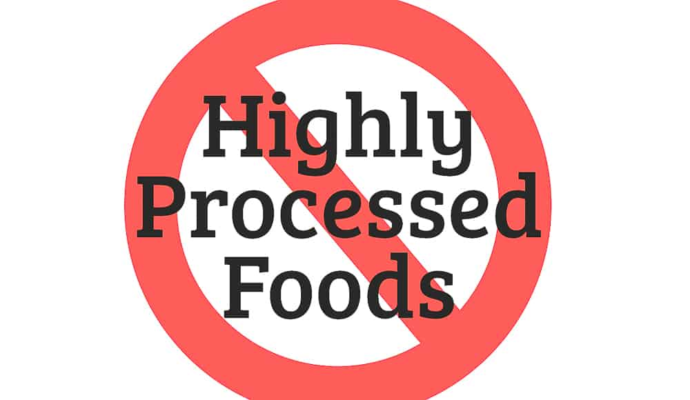 Highly Processed Foods