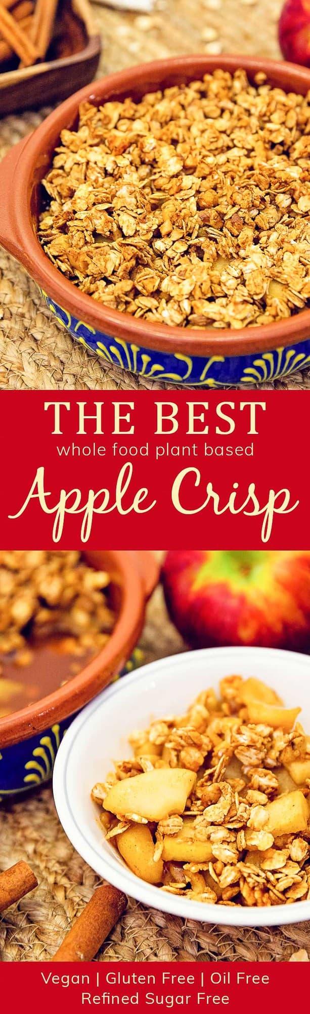 Best, Apple Crisp, Apples, Crisp, whole food plant based, plant based, cinnamon, healthy, dessert