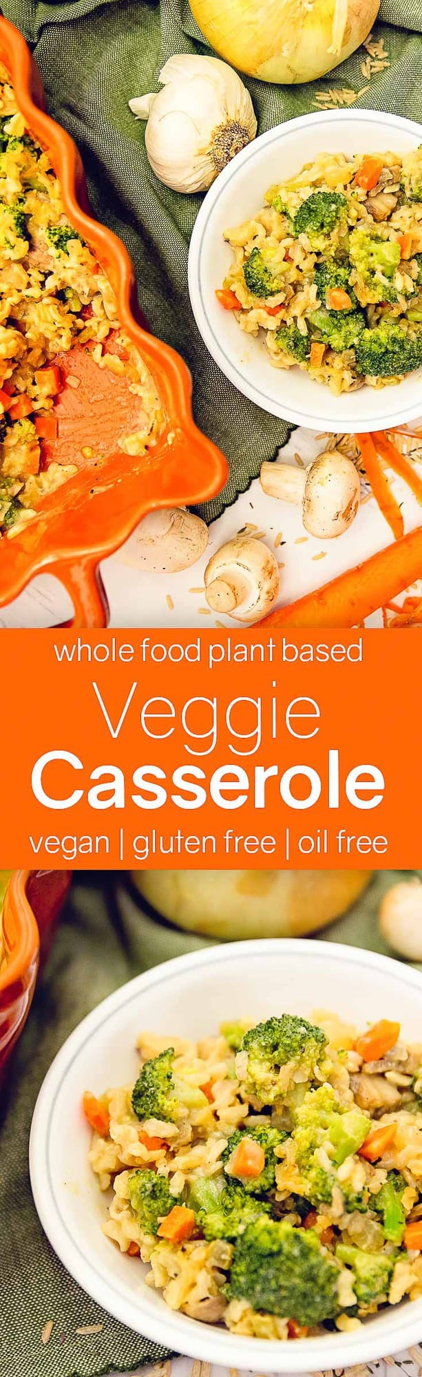 veggie casserole, vegetable casserole, casserole, whole food plant based casserole, whole food plant based, plant based casserole, plant based, vegetarian casserole, vegetarian, vegan casserole, vegan, no oil, oil free, refined sugar free, no refined sugar, broccoli casserole, broccoli, carrots, rice casserole, rice, brown rice, healthy casserole, healthy, dinner, sides, side, side dish, gluten free casserole, gluten free, fast casserole, fast, easy casserole, easy, 30 minute casserole, 30 minutes, quick casserole, quick, meal, casserole meal, mushrooms, creamy casserole