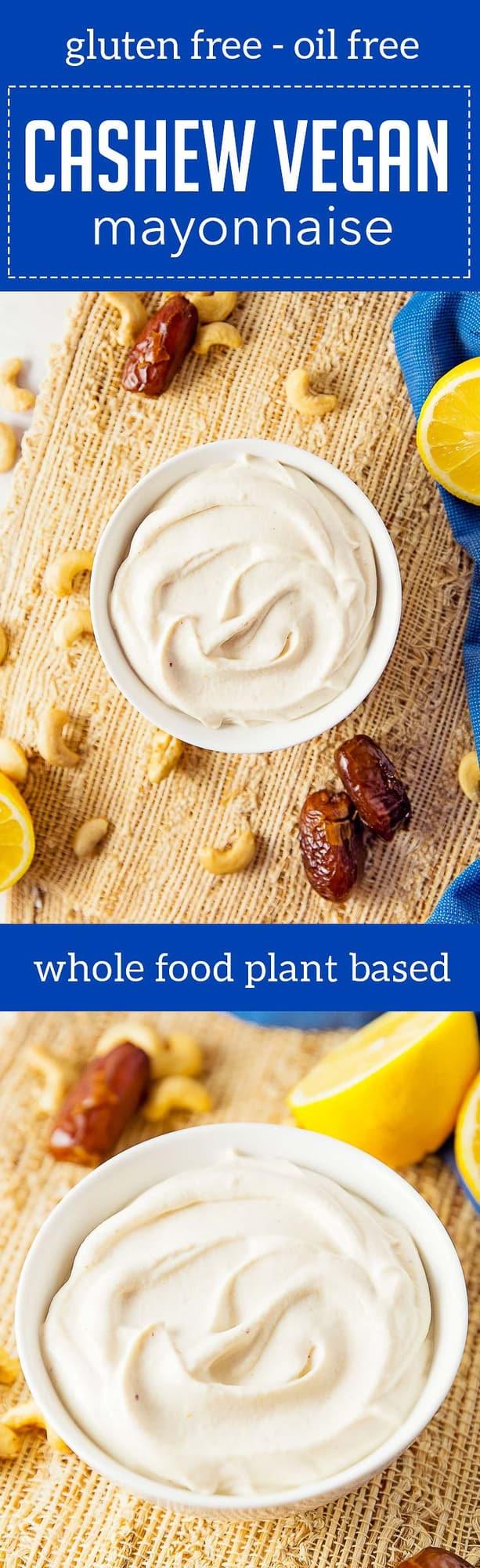 Cashew Vegan Mayonnaise, vegan, vegetarian, whole food plant based, gluten free, recipe, wfpb, healthy, oil free, no refined sugar, no oil, refined sugar free, dinner, side, side dish, dairy free