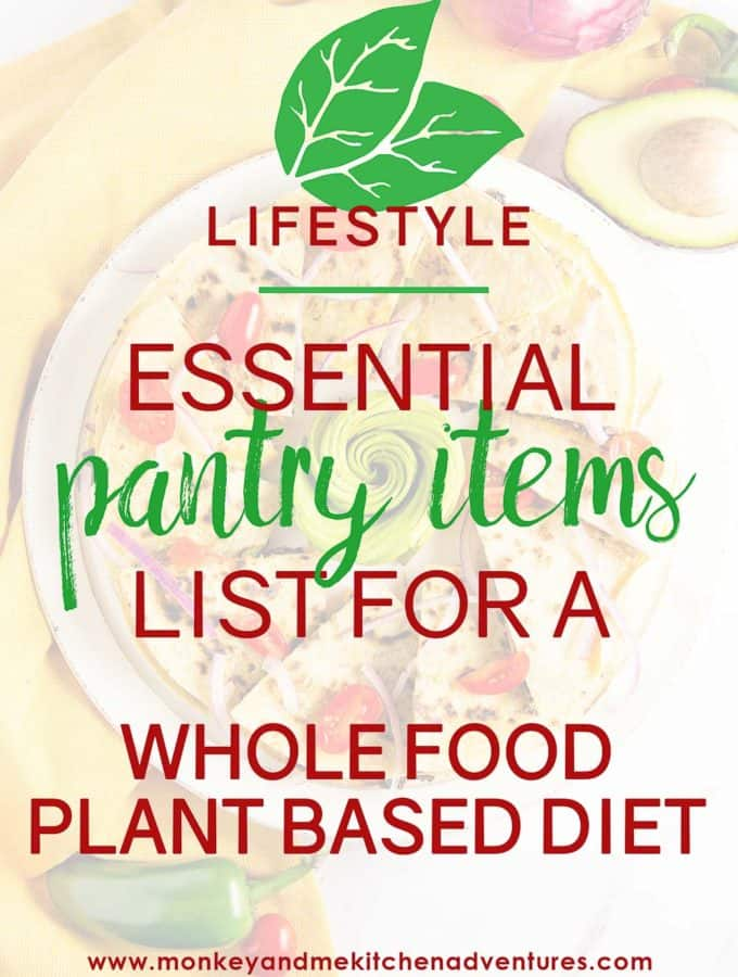 Essential Pantry Items for a Whole Food Plant Based Diet