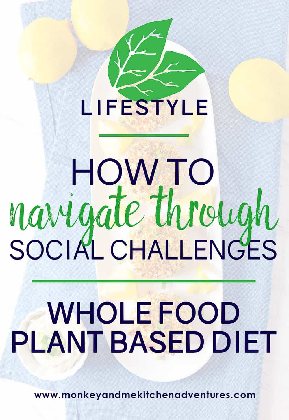 How to navigate through social challenges,whole food plant based, cookware, gadgets, guide to, help, oil free, how to