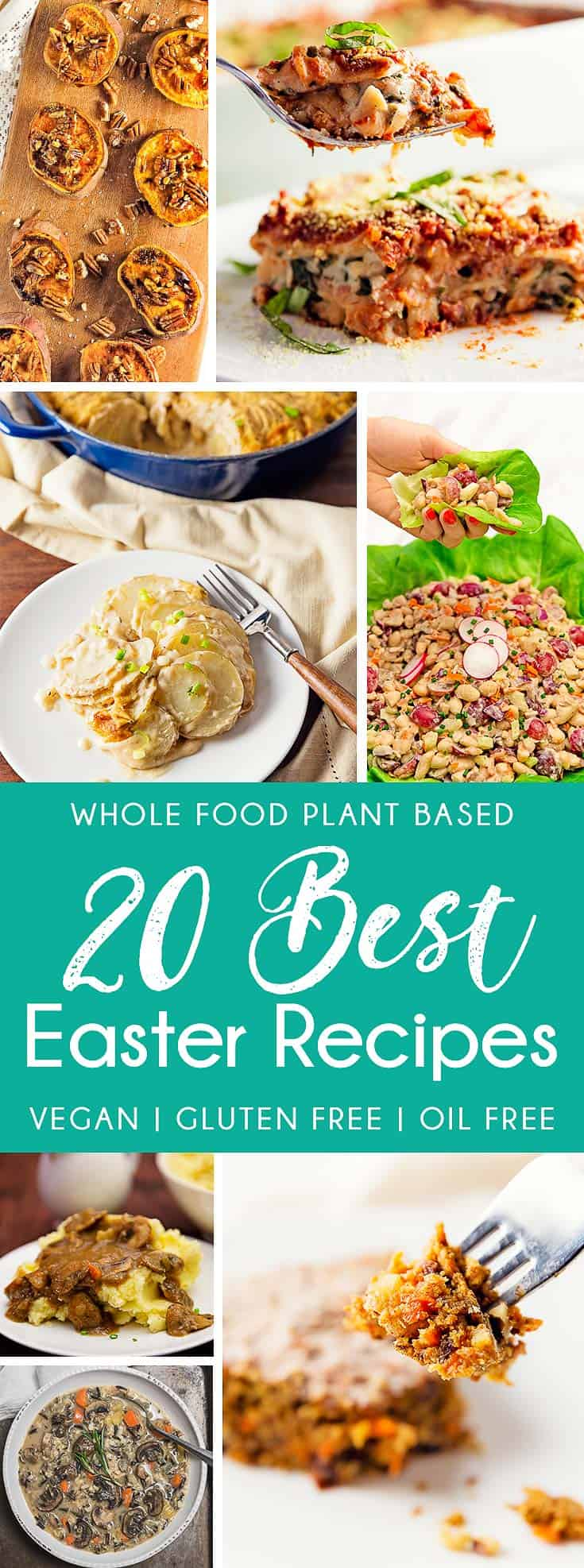 20 Best Easter Recipes, Easter recipes, Holiday recipes, plant based, vegan, vegetarian, whole food plant based, gluten free, recipe, wfpb, healthy, healthy vegan, oil free, no refined sugar, no oil, refined sugar free, dairy free, dinner party, entertaining