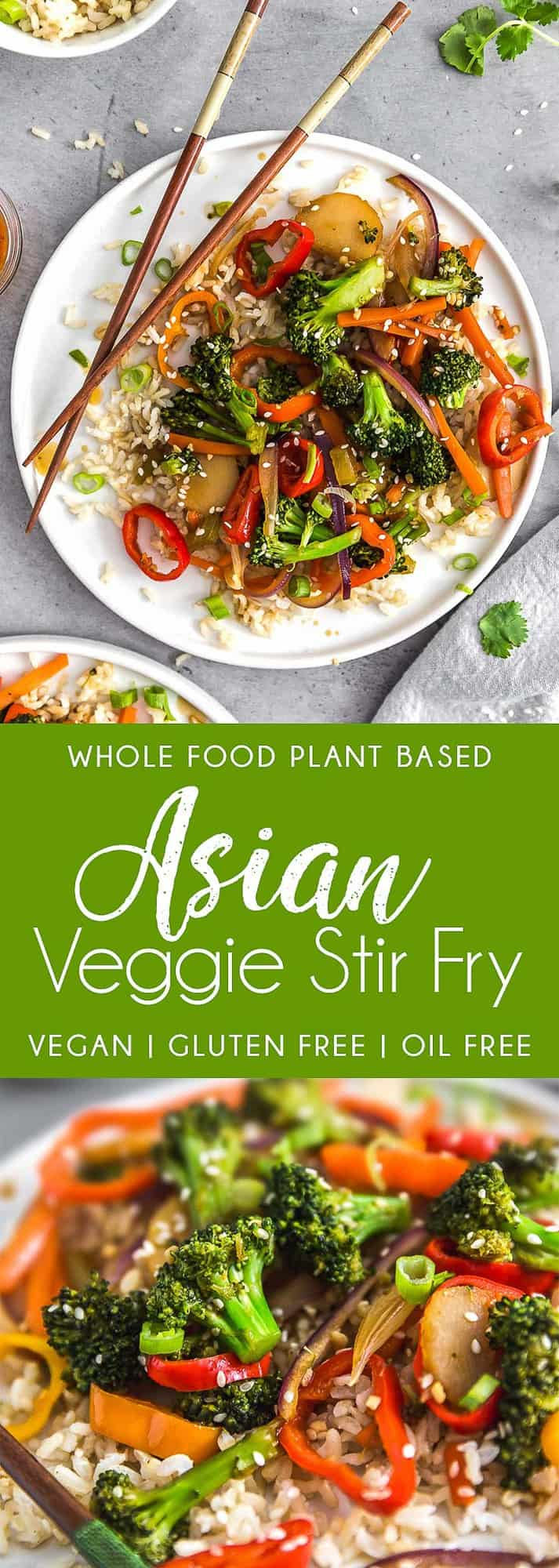 Asian Veggie Stir Fry, plant based, vegan, vegetarian, whole food plant based, gluten free, recipe, wfpb, healthy, healthy vegan, oil free, no refined sugar, no oil, refined sugar free, dairy free, veggies, vegetables, stir fry, dinner, rice