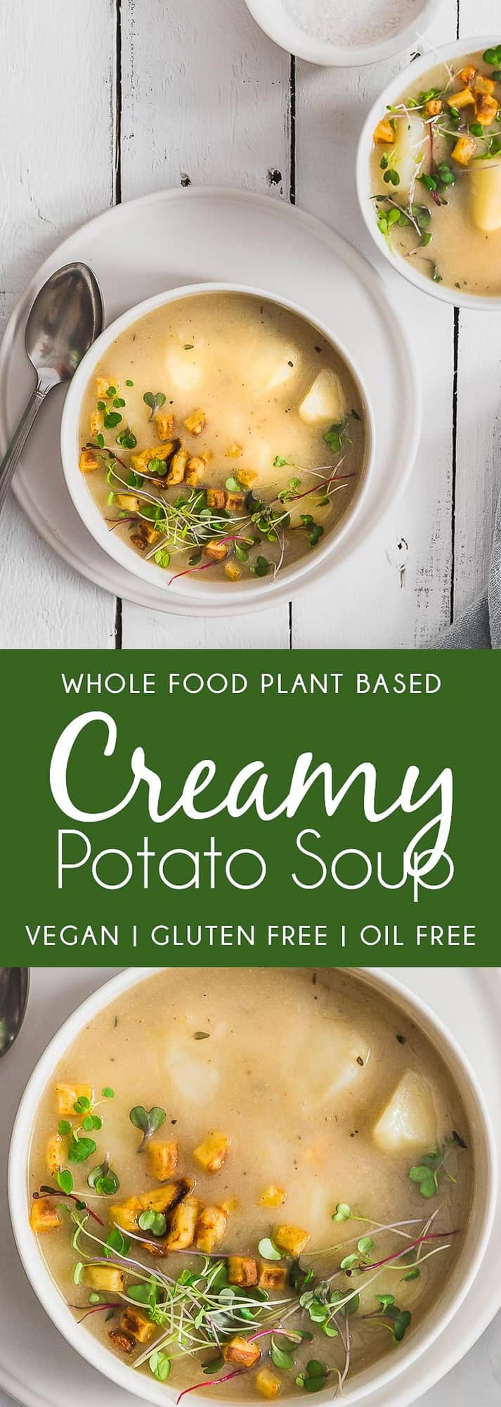 Creamy Potato Soup, plant based, vegan, vegetarian, whole food plant based, gluten free, recipe, wfpb, healthy, healthy vegan, oil free, no refined sugar, no oil, refined sugar free, dairy free, soup, potatoes