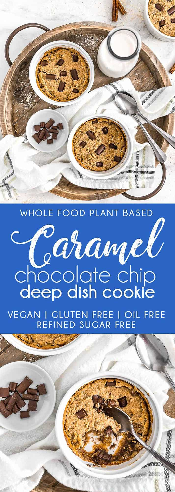 Caramel Chocolate Deep Dish Cookie, vegan cookie, vegan chocolate, vegan dessert, plant based, vegan, vegetarian, whole food plant based, gluten free, recipe, wfpb, healthy, healthy vegan, oil free, no refined sugar, no oil, refined sugar free, dairy free, chocolate, chocolate chips, deep dish cookie, skillet cookie, vegan skillet cookie, treats, sweets, desserts, caramel, vegan caramel