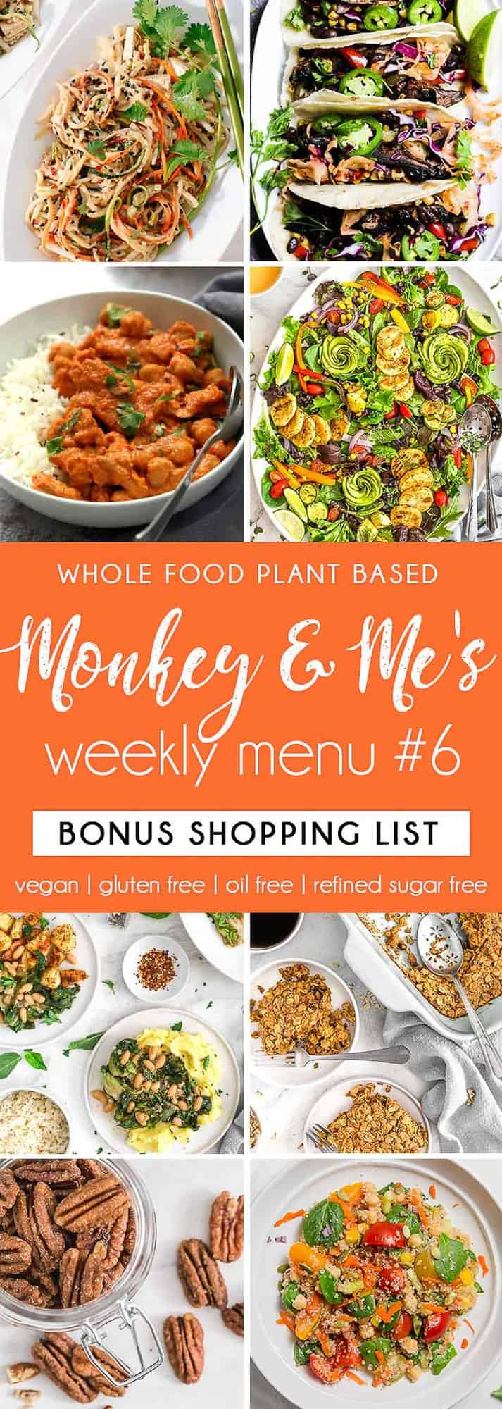 Monkey and Me's Menu, Menu 6, weekly recipe plan, menu, planner, plant based, vegan, vegetarian, whole food plant based, gluten free, recipe, wfpb, healthy, healthy vegan, oil free, no refined sugar, no oil, refined sugar free, dairy free, dinner, lunch, menu, plant based menu, vegan menu, weekly menu, meal plan, vegan meal plan, plant based meal plan, shopping list