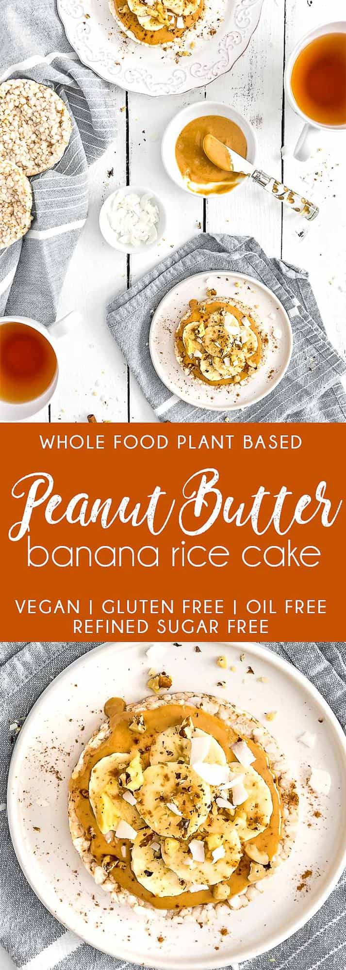 Peanut Butter Banana Rice Cake, Vegan breakfast, peanut butter banana, vegan snack, peanut butter, banana, plant based, vegan, vegetarian, whole food plant based, gluten free, recipe, wfpb, healthy, healthy vegan, oil free, no refined sugar, no oil, refined sugar free, dairy free, dairy, breakfast, snack, fast breakfast, healthy recipe, fast snack, quick breakfast, quick snack