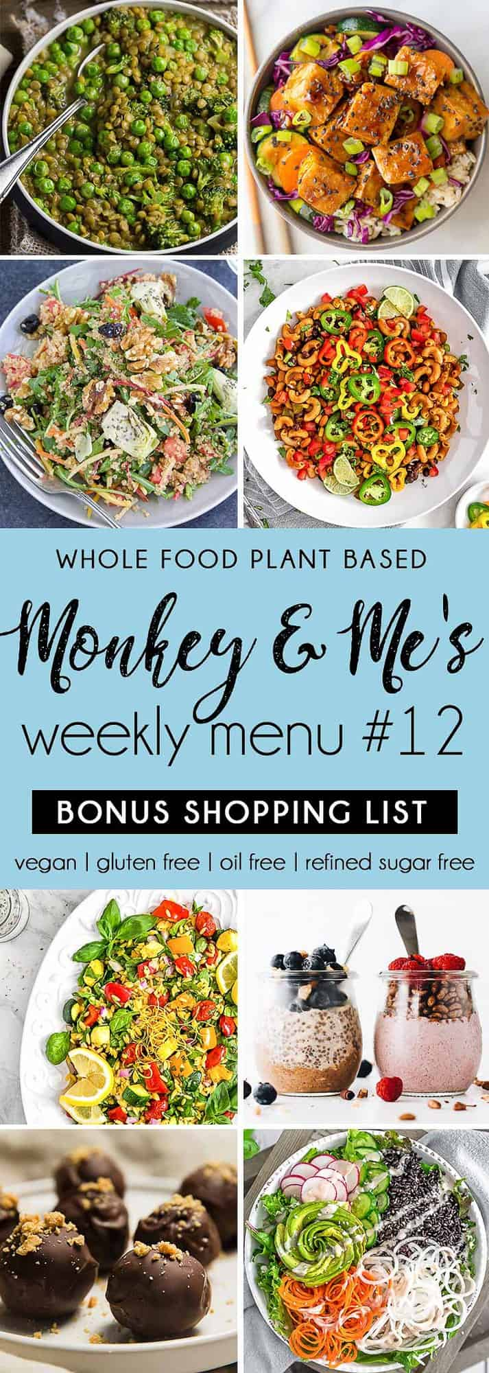 Monkey and Me's Menu, Menu 12, weekly recipe plan, menu, planner, plant based, vegan, vegetarian, whole food plant based, gluten free, recipe, wfpb, healthy, healthy vegan, oil free, no refined sugar, no oil, refined sugar free, dairy free, dinner, lunch, menu, plant based menu, vegan menu, weekly menu, meal plan, vegan meal plan, plant based meal plan, shopping list