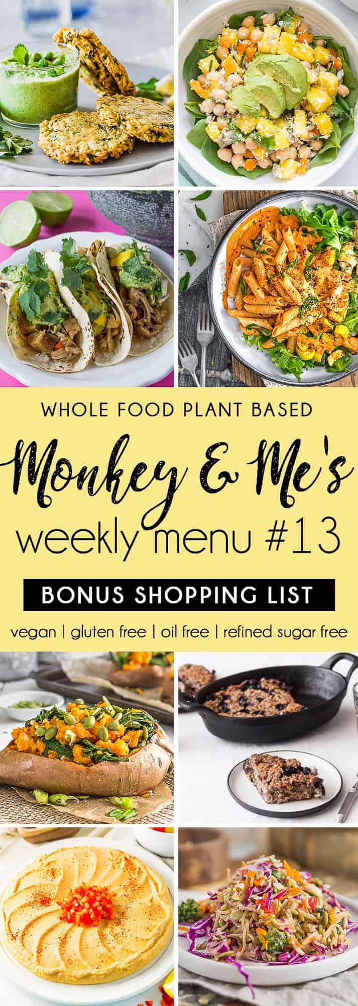 Monkey and Me's Menu, Menu 13, weekly recipe plan, menu, planner, plant based, vegan, vegetarian, whole food plant based, gluten free, recipe, wfpb, healthy, healthy vegan, oil free, no refined sugar, no oil, refined sugar free, dairy free, dinner, lunch, menu, plant based menu, vegan menu, weekly menu, meal plan, vegan meal plan, plant based meal plan, shopping list