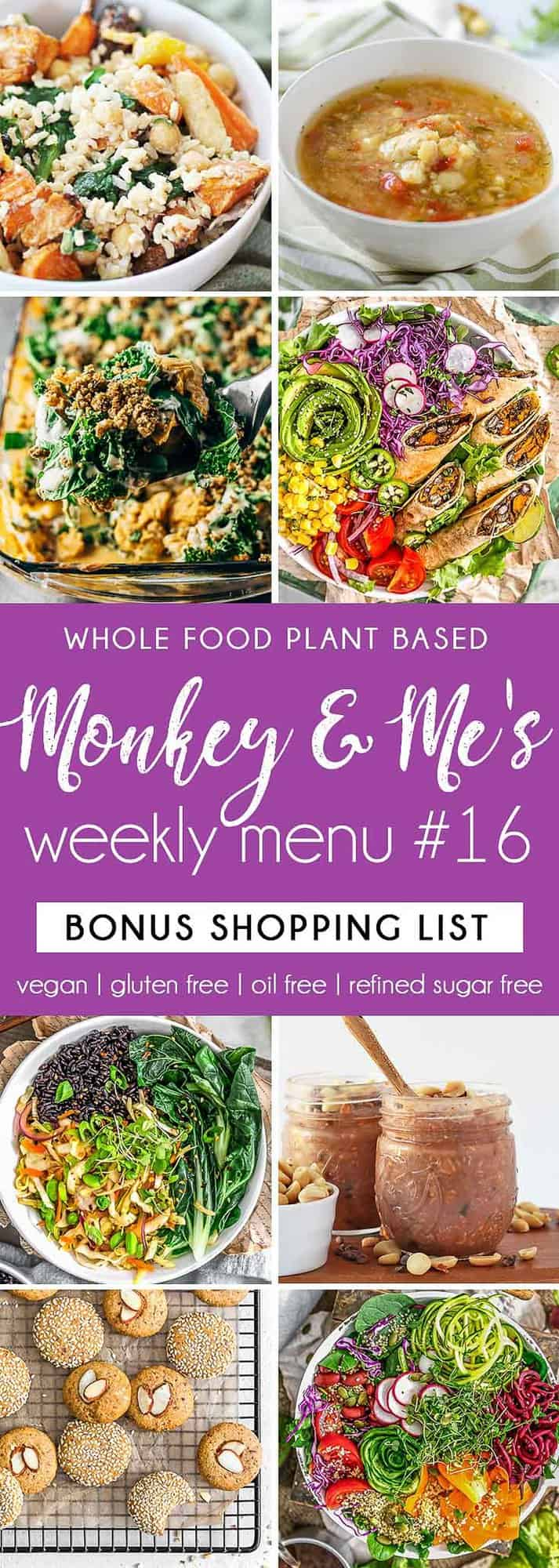 Monkey and Me's Menu, Menu 16, weekly recipe plan, menu, planner, plant based, vegan, vegetarian, whole food plant based, gluten free, recipe, wfpb, healthy, healthy vegan, oil free, no refined sugar, no oil, refined sugar free, dairy free, dinner, lunch, menu, plant based menu, vegan menu, weekly menu, meal plan, vegan meal plan, plant based meal plan, shopping list