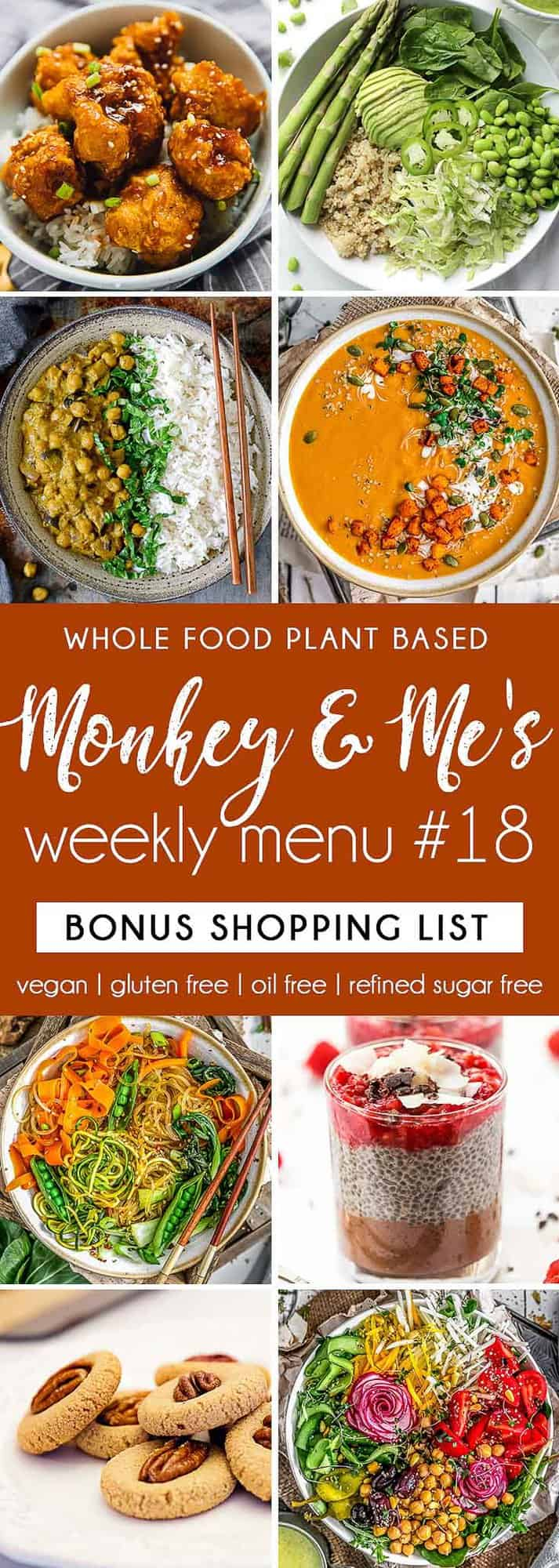 Monkey and Me's Menu, Menu 18, weekly recipe plan, menu, planner, plant based, vegan, vegetarian, whole food plant based, gluten free, recipe, wfpb, healthy, healthy vegan, oil free, no refined sugar, no oil, refined sugar free, dairy free, dinner, lunch, menu, plant based menu, vegan menu, weekly menu, meal plan, vegan meal plan, plant based meal plan, shopping list, grocery