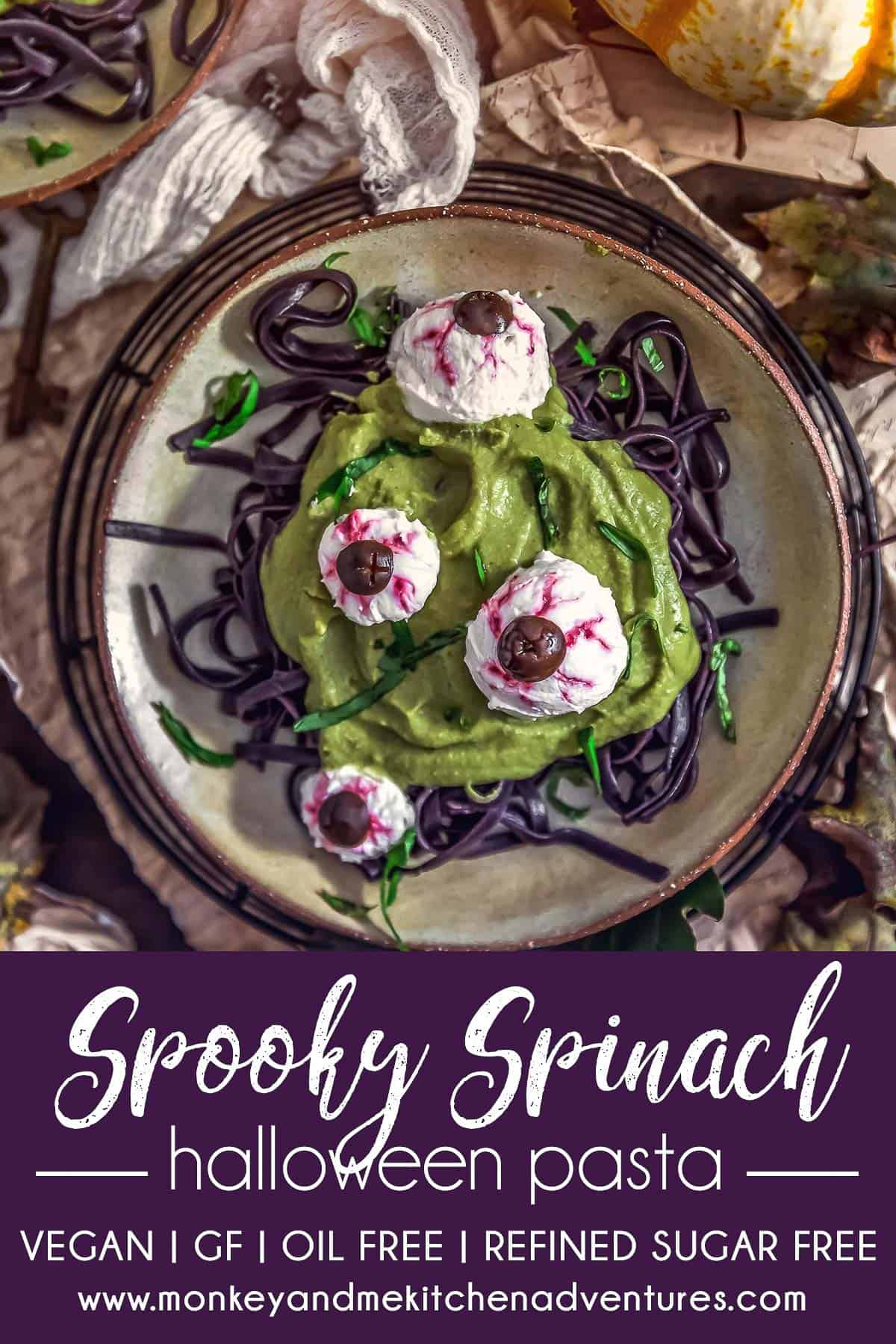 Spooky Spinach Halloween Pasta with text description