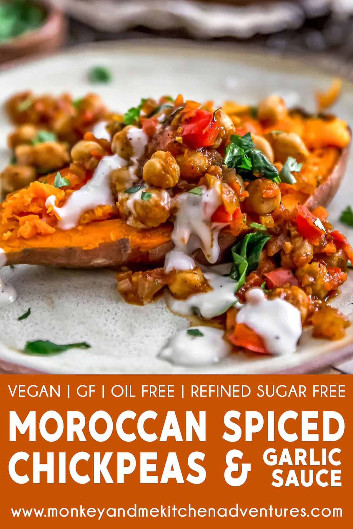Moroccan Spiced Chickpeas and Garlic Sauce with text description