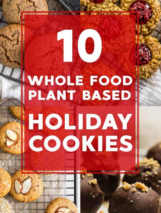 10 Whole Food Plant Based Holiday Cookie Recipes
