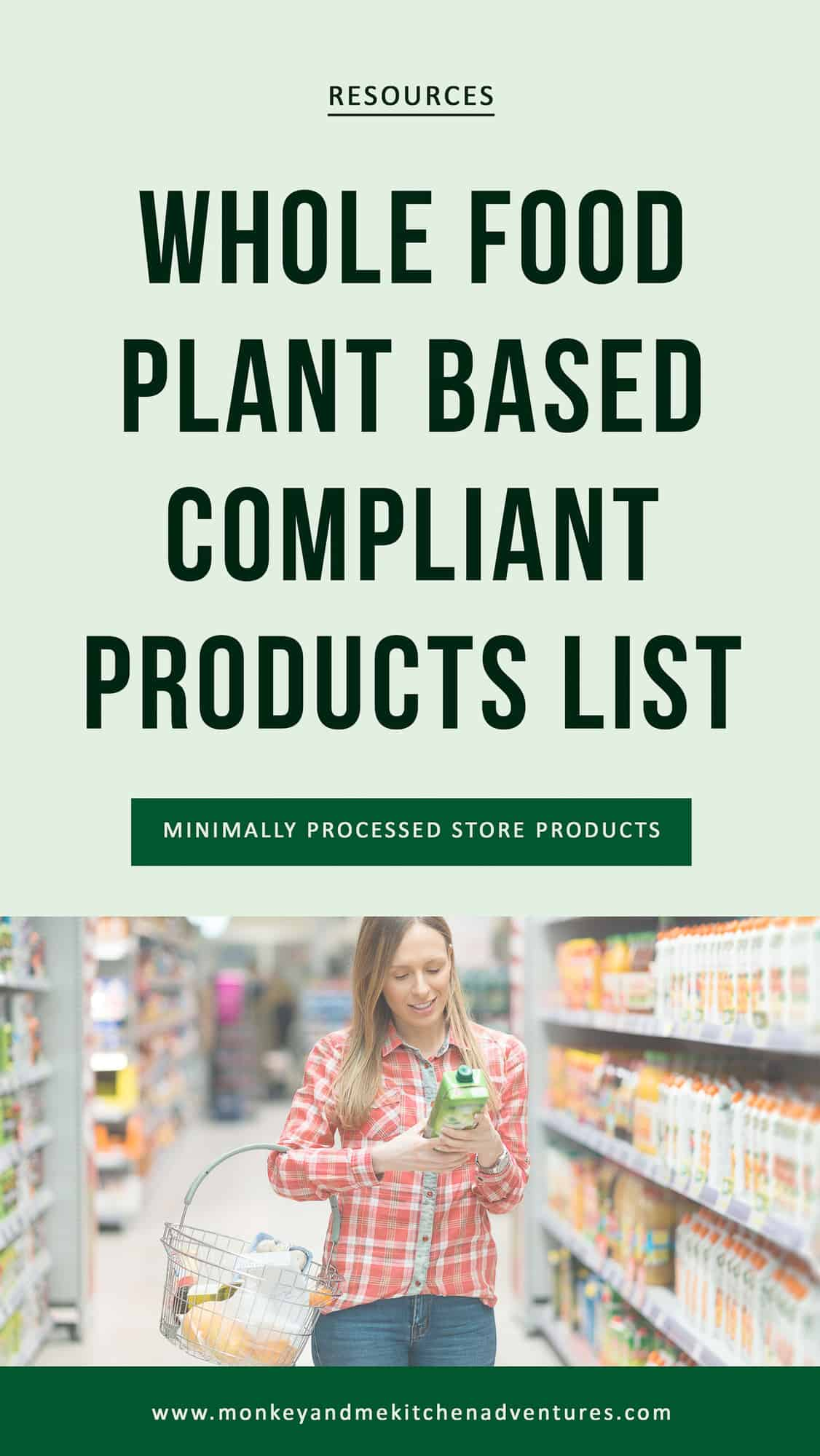Whole Food Plant Based Compliant Products List