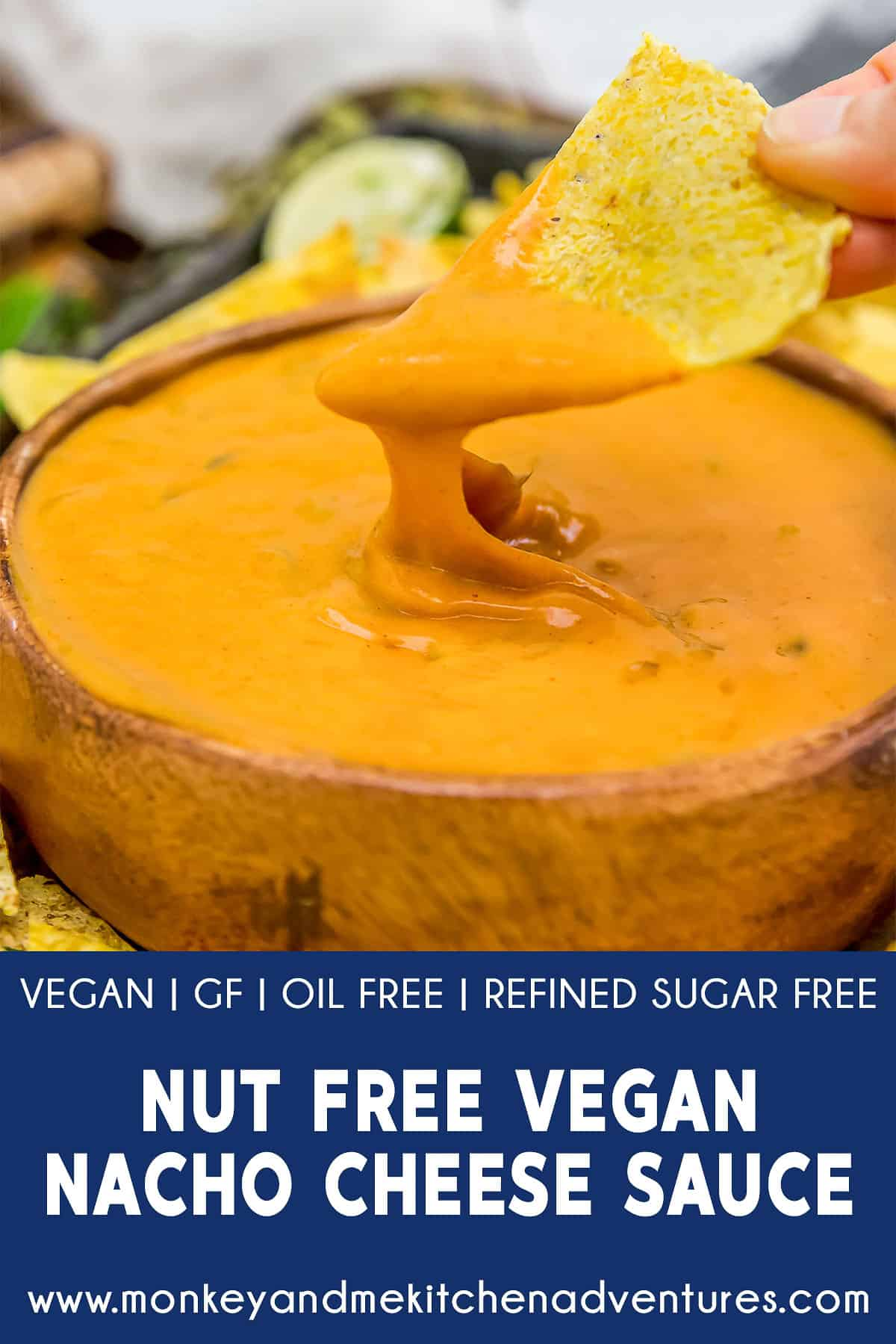 Nut Free Vegan Nacho Cheese Sauce with text description