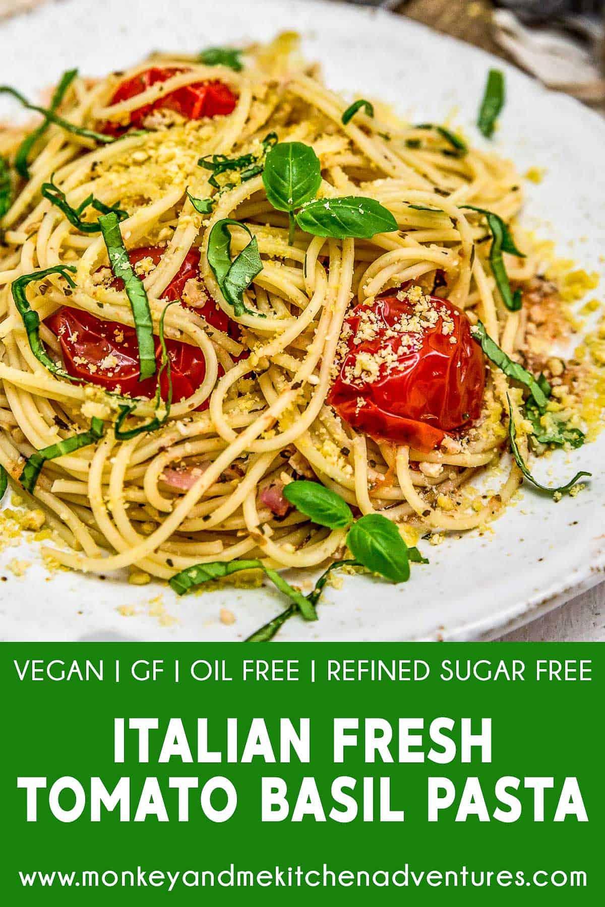 Italian Fresh Tomato Basil Pasta with text description