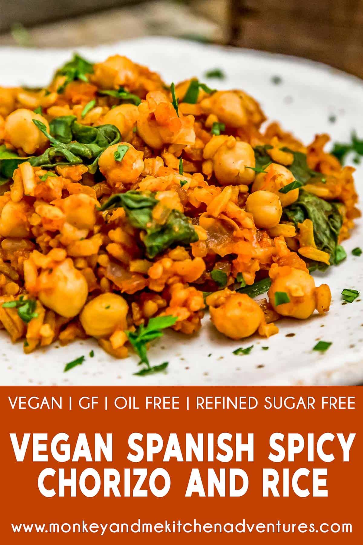 "Vegan Spanish Spicy ""Chorizo"" and Rice with text description"