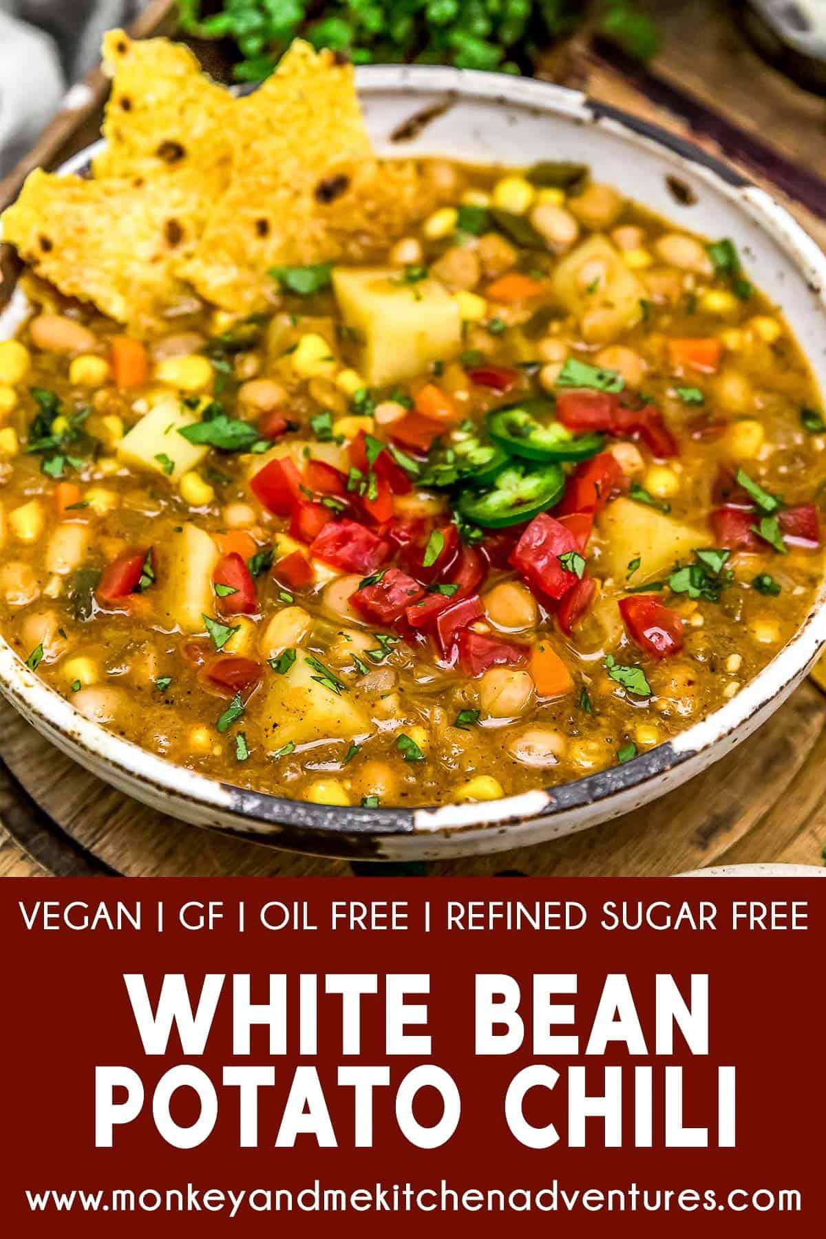 White Bean Potato Chili with text description