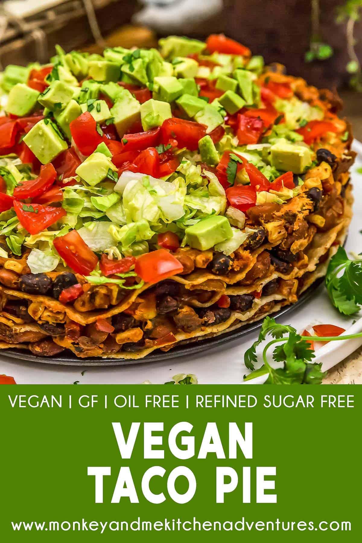 Vegan Taco Pie with text description