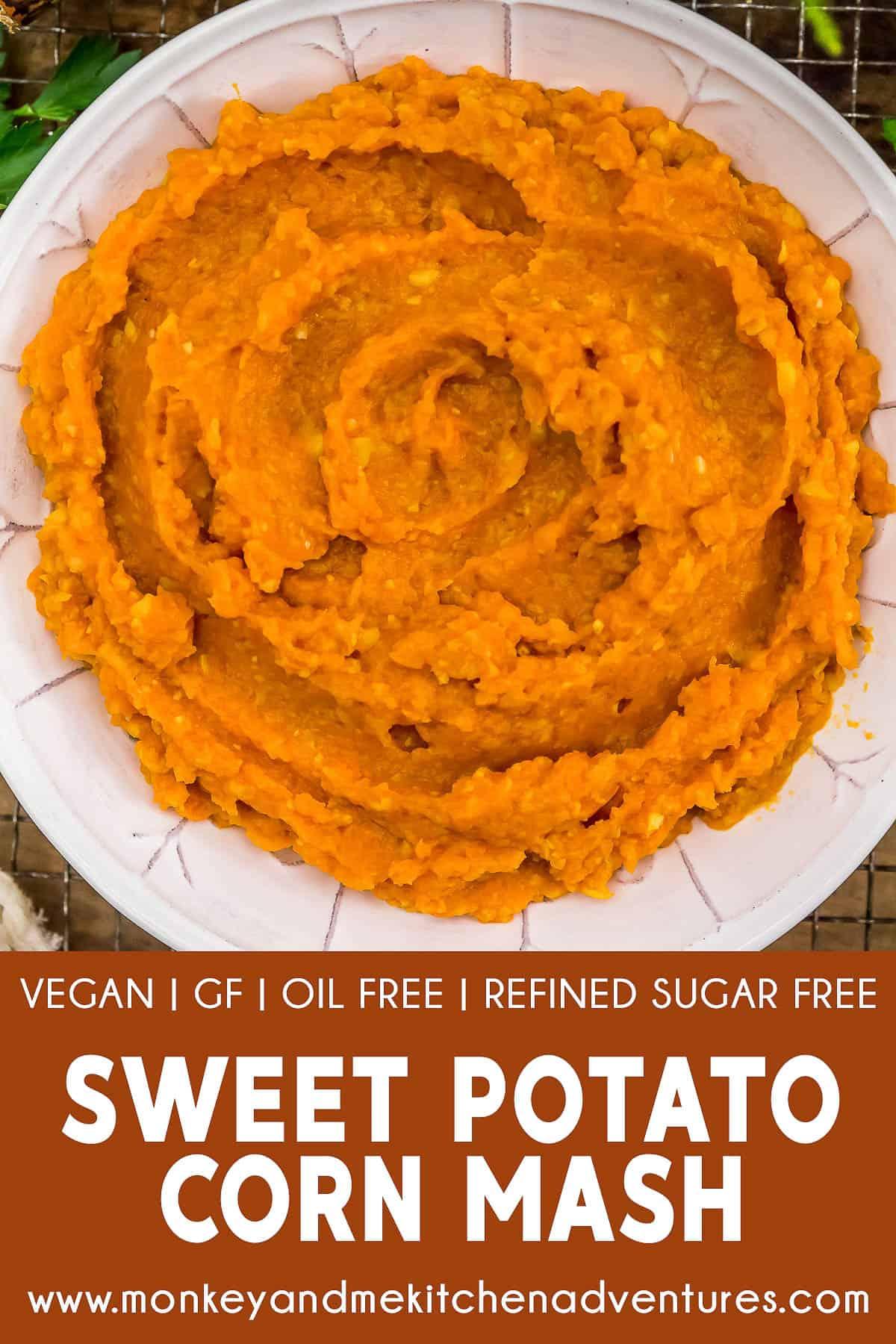 Sweet Potato Corn Mash with text description