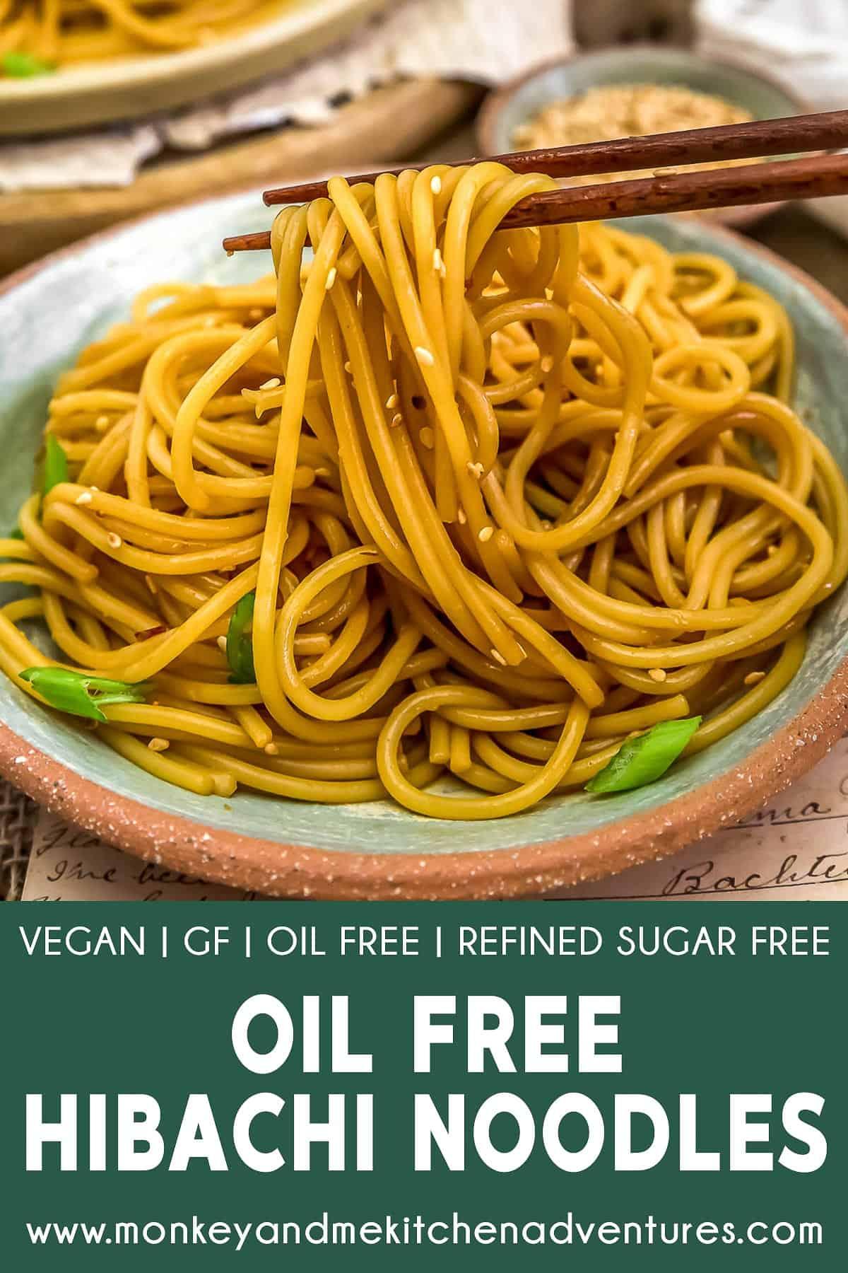 Oil-Free Hibachi Noodles with text description