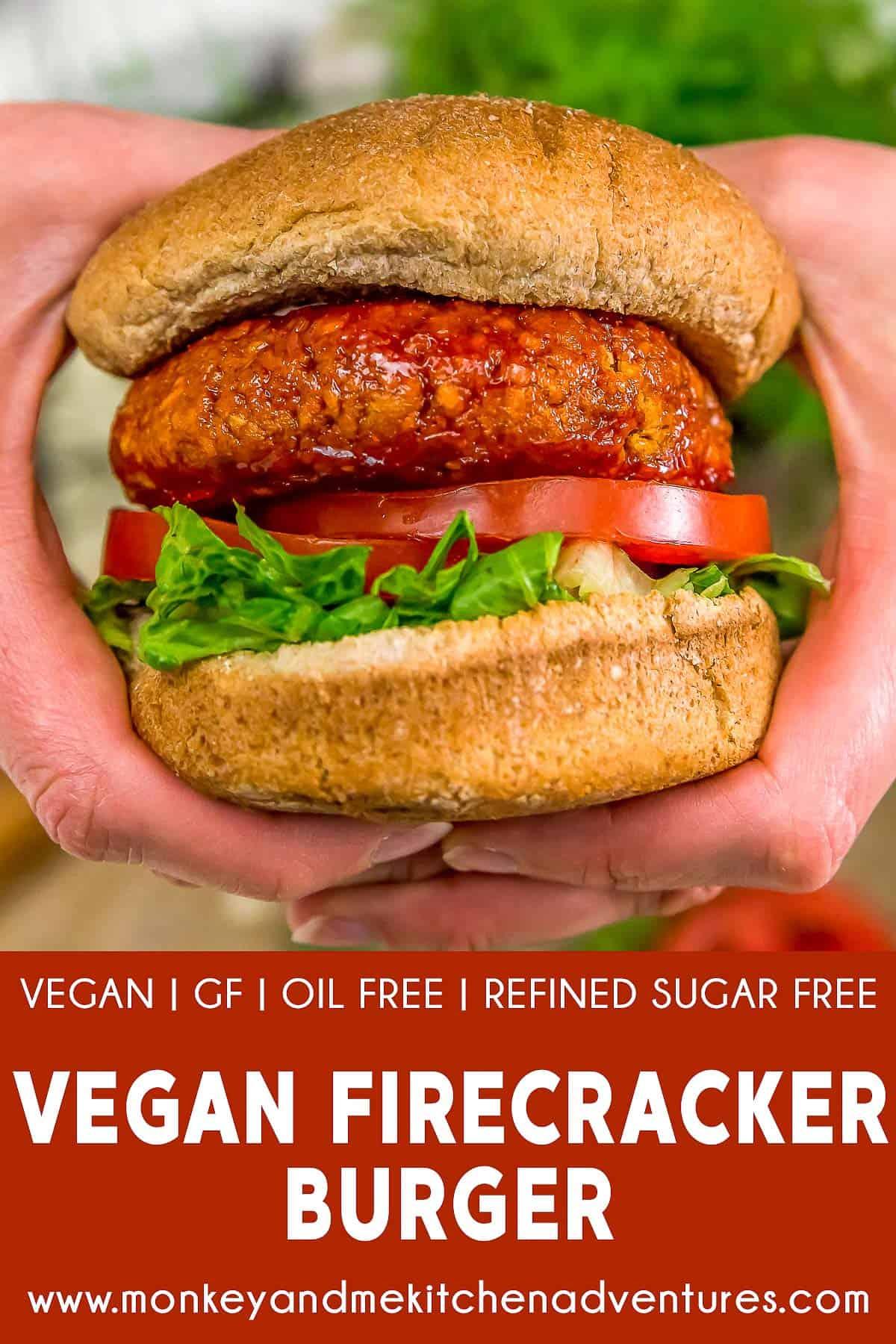 Vegan Firecracker Burgers with text description