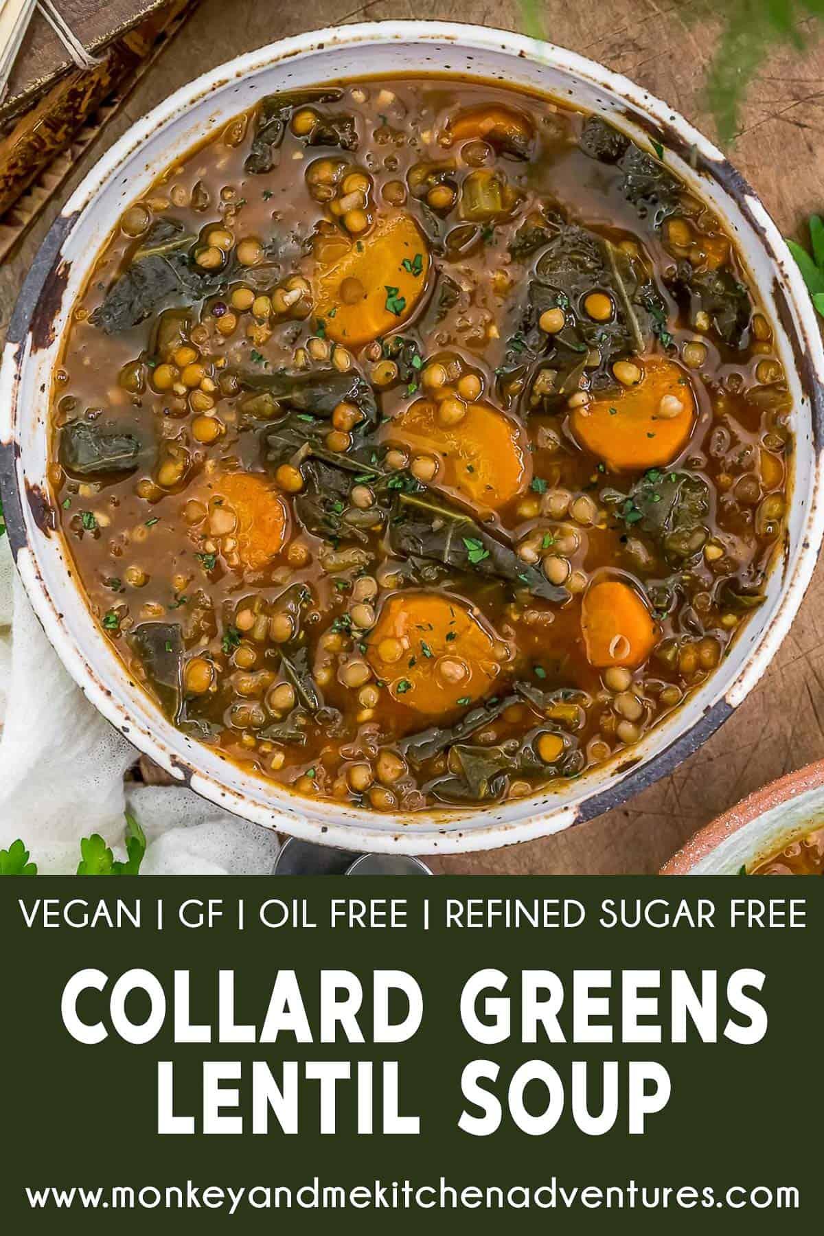 Collard Greens Lentil Soup with text description