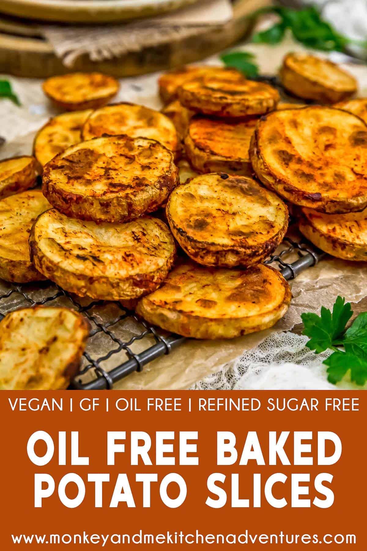 Oil-Free Baked Potato Slices with text description