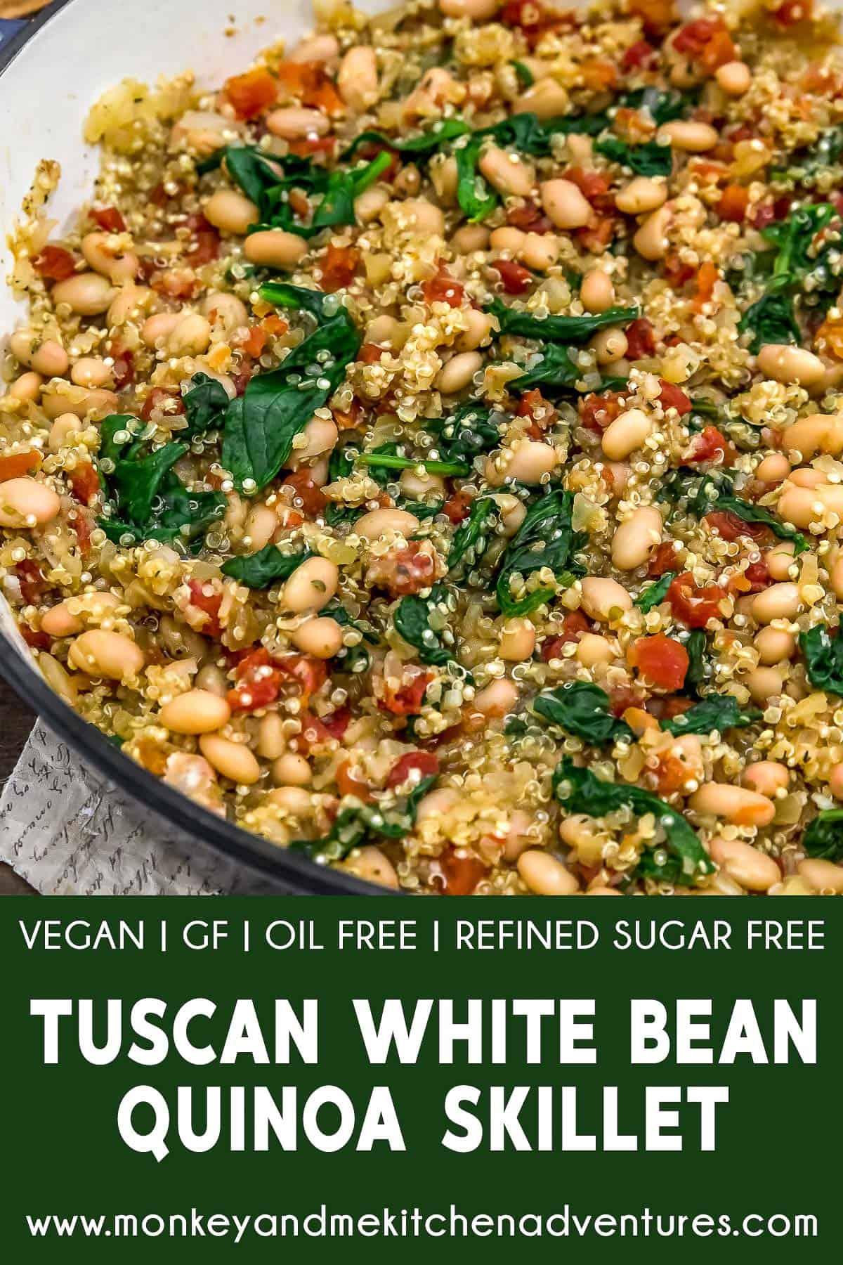 Tuscan White Bean Quinoa Skillet with text description